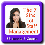 The 7 Sins of Staff Management - a Humanistic Approach