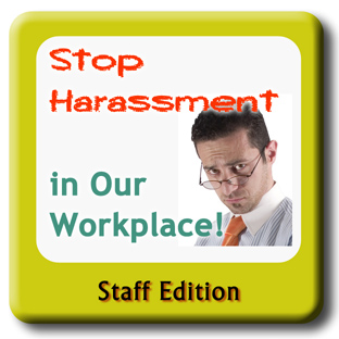 Man looking at you - text - Stop Harassment in the Workplace - Staff
